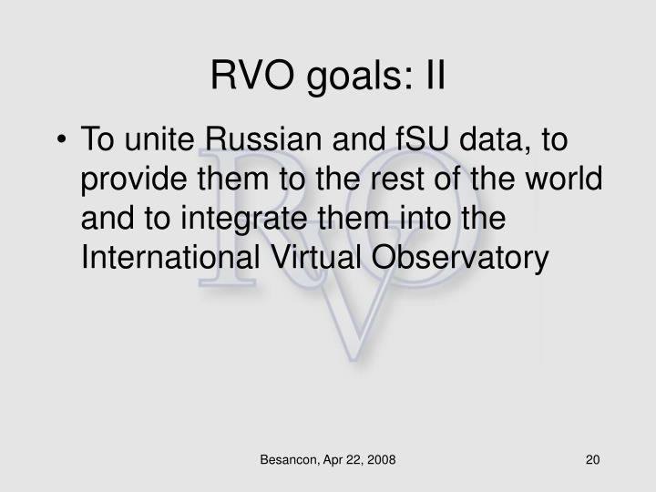 RVO goals: II