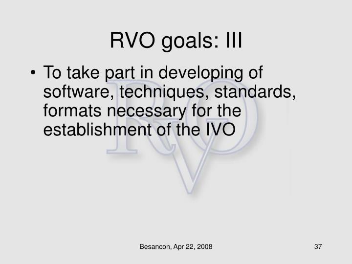 RVO goals: III