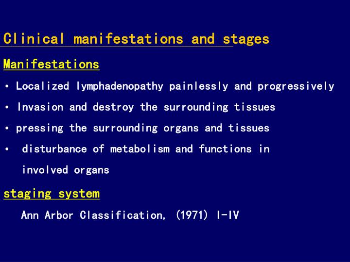 Clinical manifestations and stages