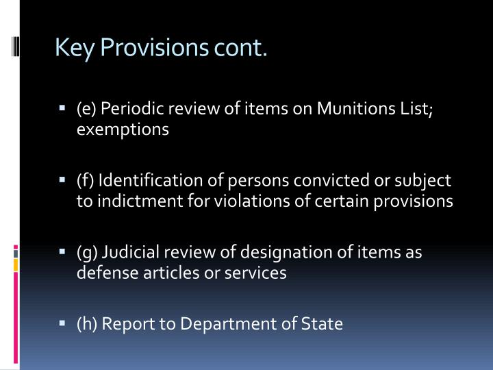 Key Provisions cont.