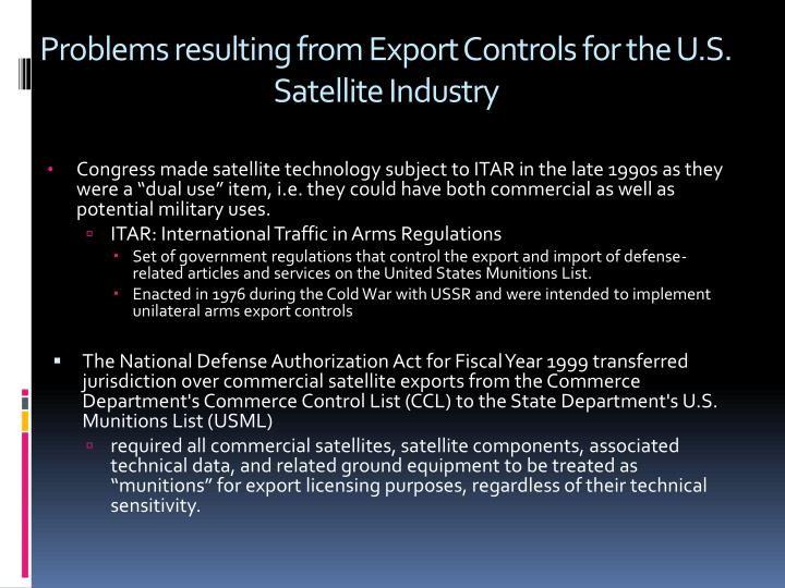 Problems resulting from Export Controls for the U.S. Satellite Industry