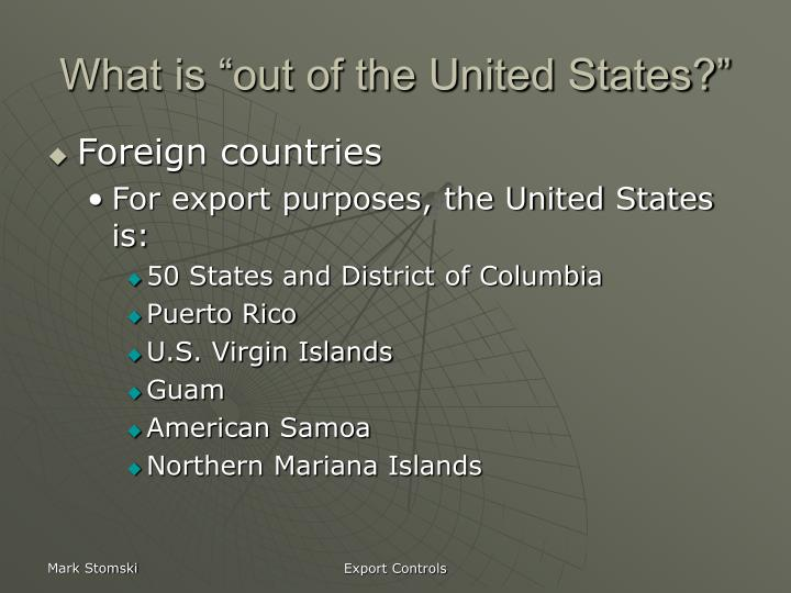 "What is ""out of the United States?"""