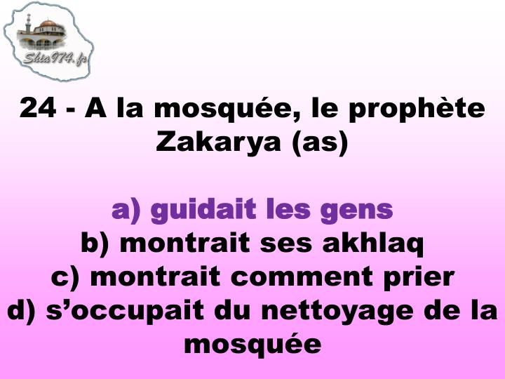 24 - A la mosque, le prophte Zakarya (as)