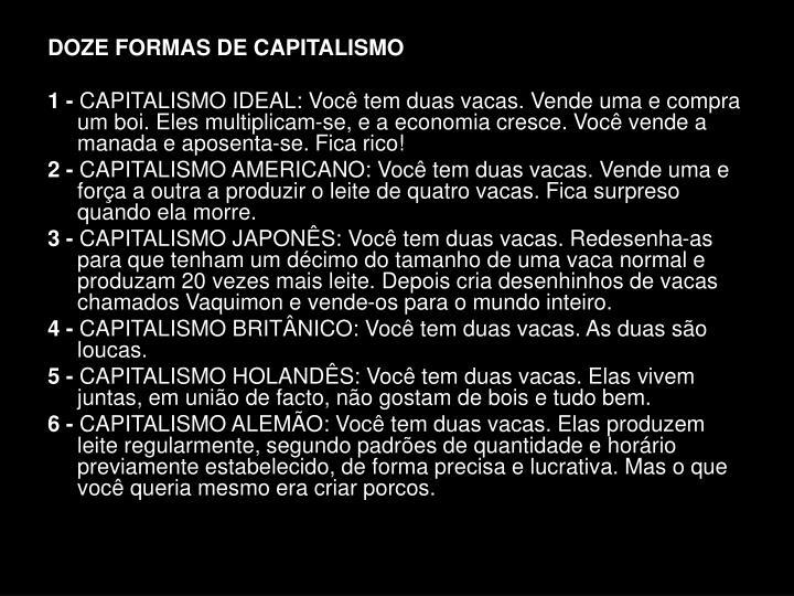DOZE FORMAS DE CAPITALISMO