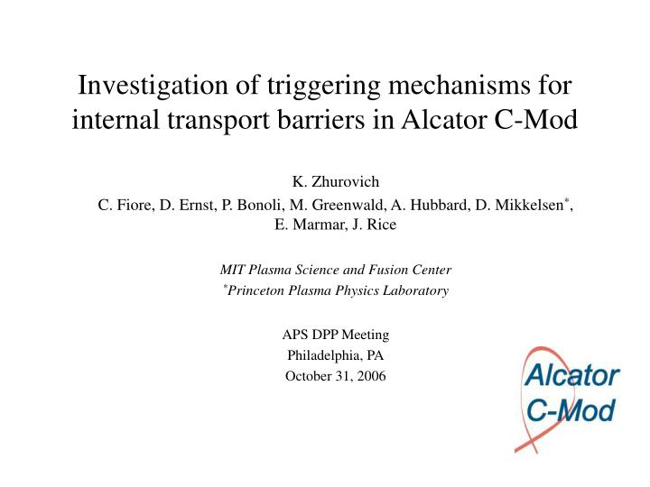 Investigation of triggering mechanisms for internal transport barriers in alcator c mod