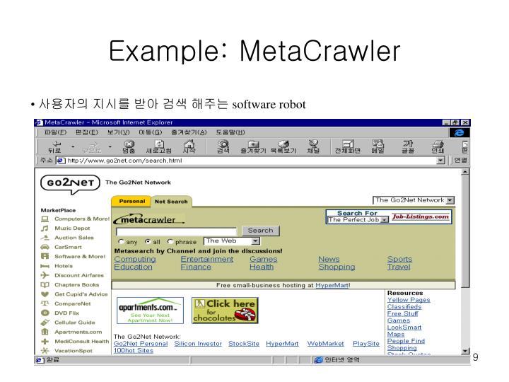 Example: MetaCrawler