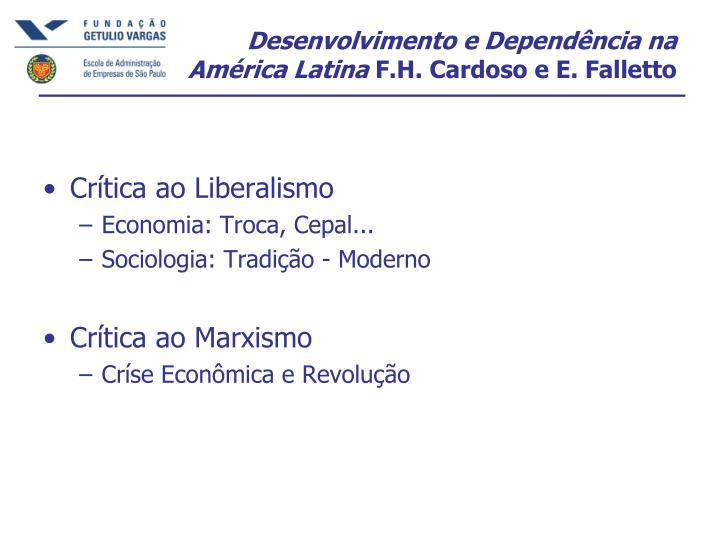 Desenvolvimento e Dependência na América Latina