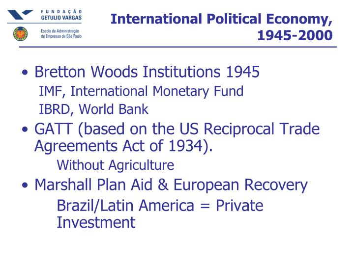 International Political Economy, 1945-2000