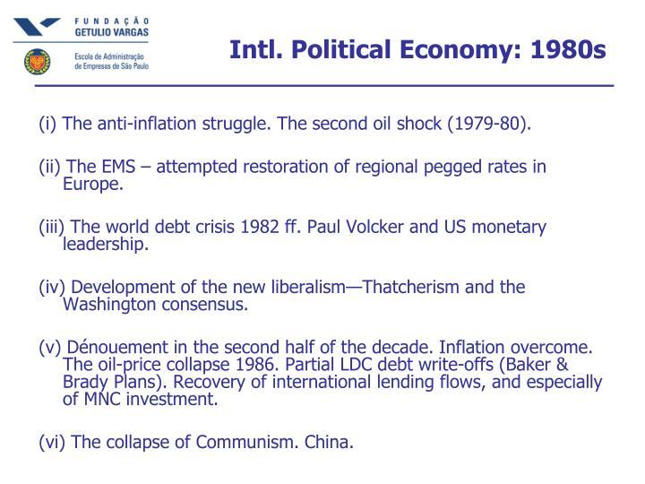 Intl. Political Economy: 1980s