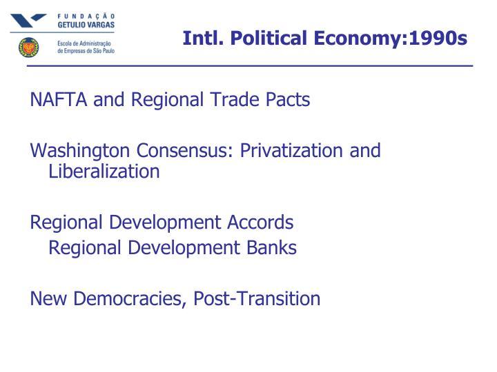 Intl. Political Economy:1990s