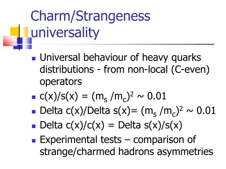 Charm/Strangeness universality