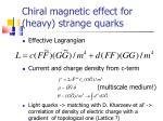 chiral magnetic effect for heavy strange quarks
