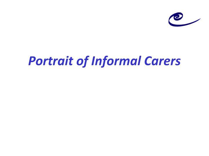 Portrait of Informal Carers