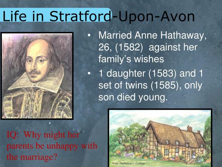 Life in Stratford-Upon-Avon