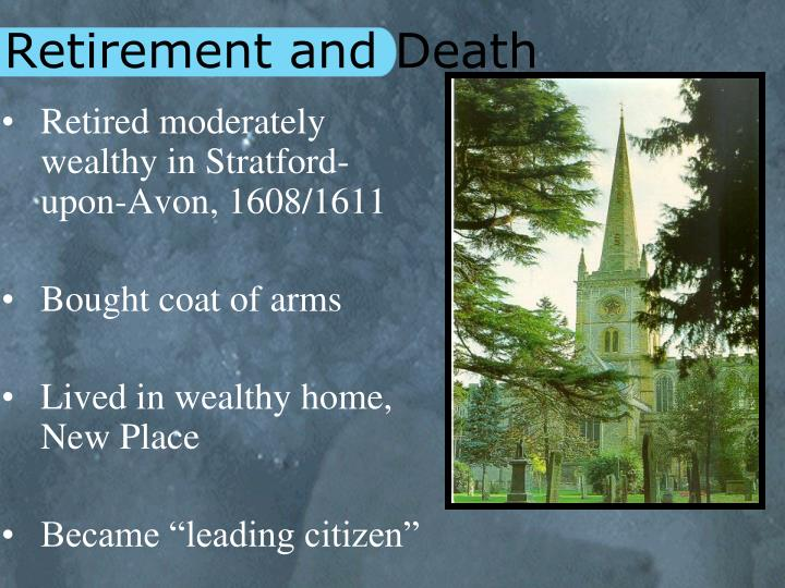 Retirement and Death