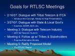 goals for rtlsc meetings