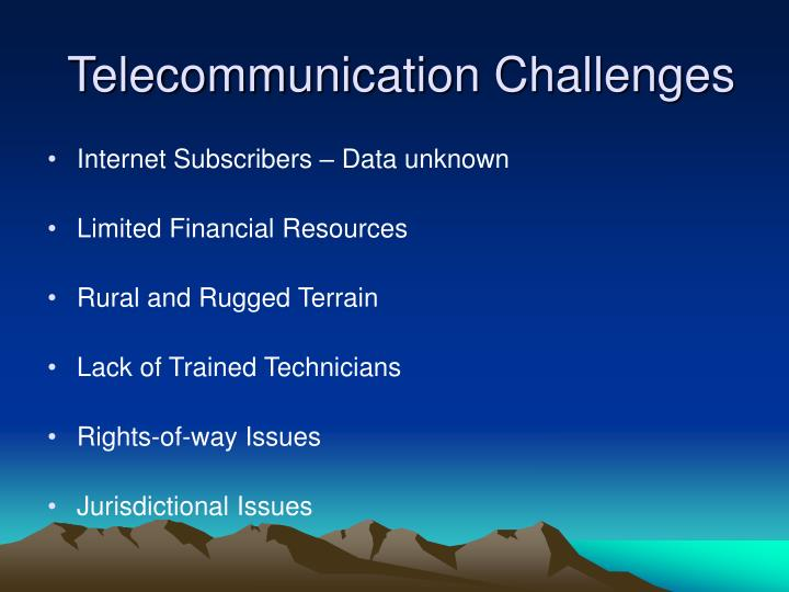 Telecommunication Challenges