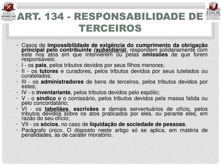 Art. 134 - Responsabilidade de terceiros