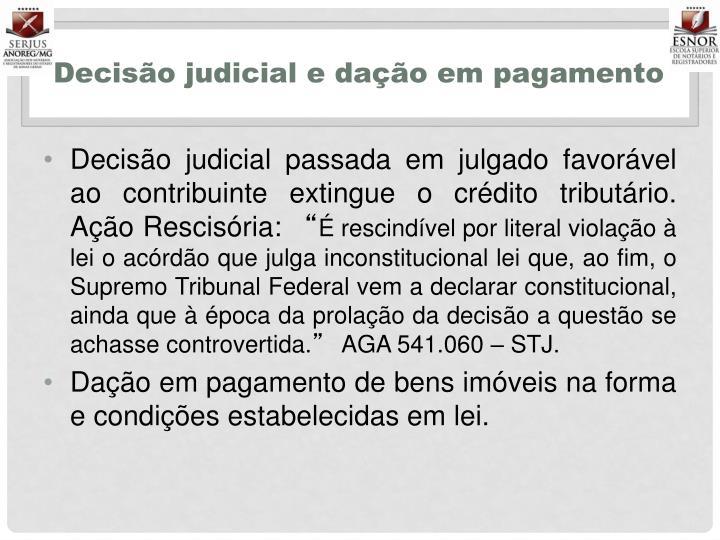 Decisão judicial e dação em pagamento