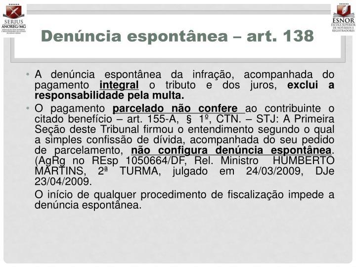 Denúncia espontânea – art. 138