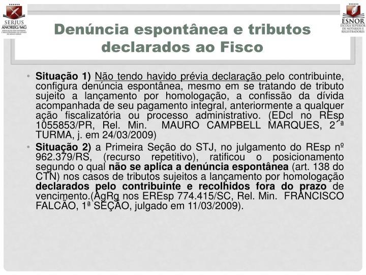 Denúncia espontânea e tributos declarados ao Fisco