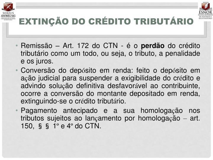 EXTINÇÃO DO CRÉDITO TRIBUTÁRIO