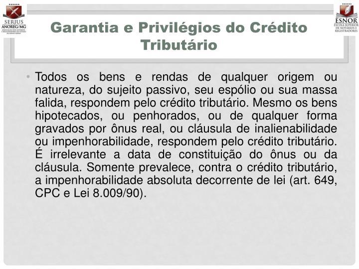 Garantia e Privilégios do Crédito Tributário