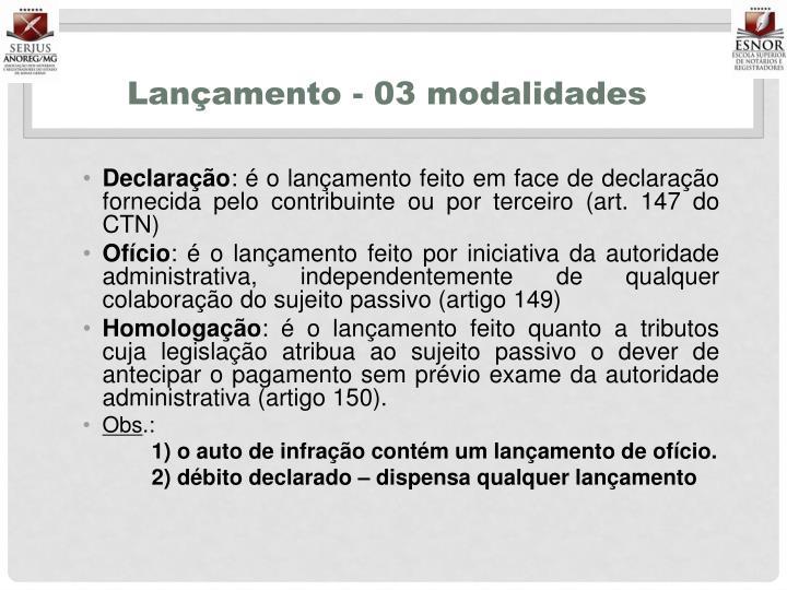 Lançamento - 03 modalidades