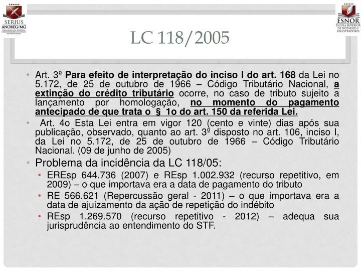LC 118/2005