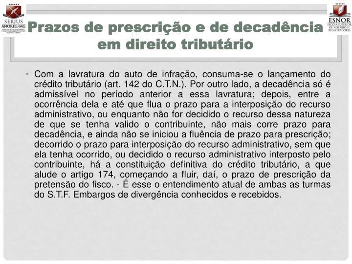 Prazos de prescrição e de decadência em direito tributário