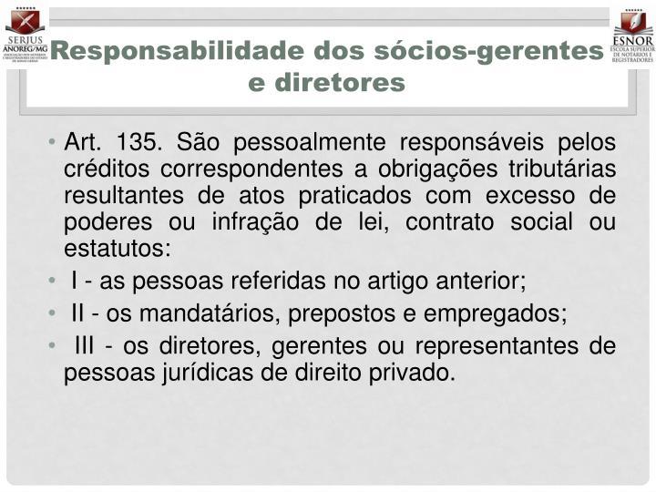 Responsabilidade dos sócios-gerentes e diretores
