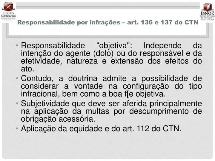 Responsabilidade por infrações – art. 136 e 137 do CTN