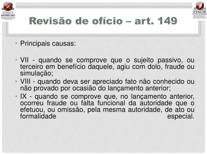 Revisão de ofício – art. 149