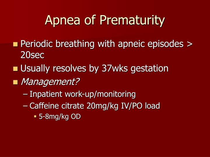 Apnea of Prematurity