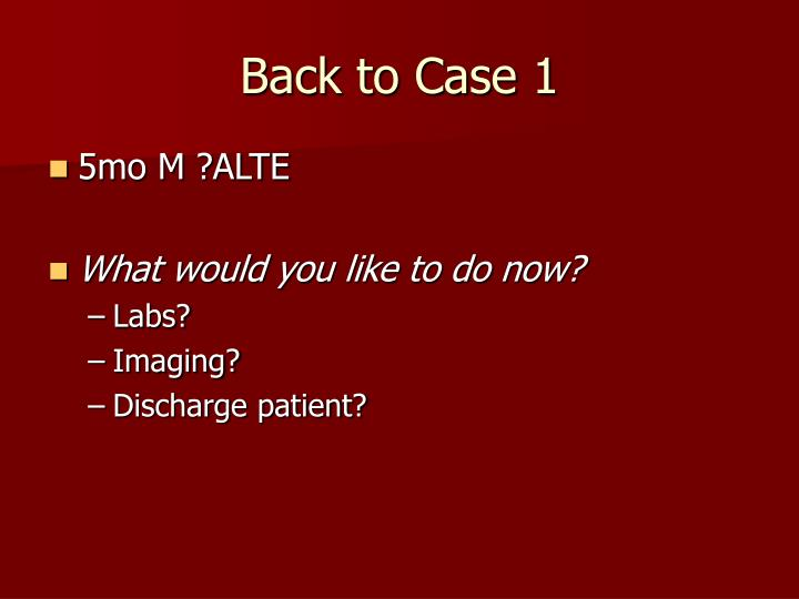 Back to Case 1