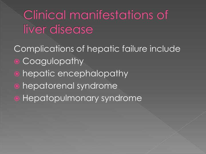Clinical manifestations of liver disease