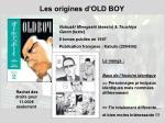 les origines d old boy