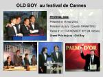 old boy au festival de cannes