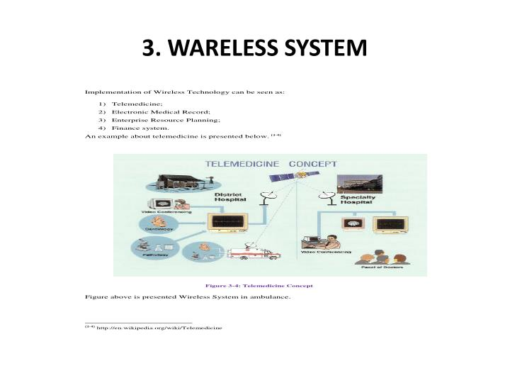 3. WARELESS SYSTEM