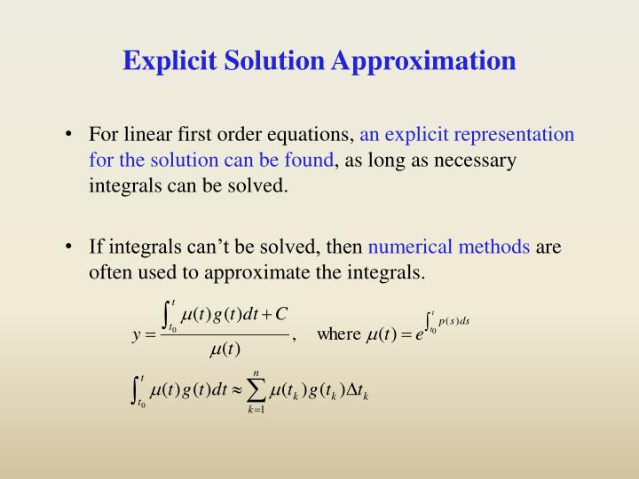Explicit Solution Approximation