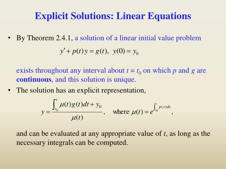 Explicit Solutions: Linear Equations
