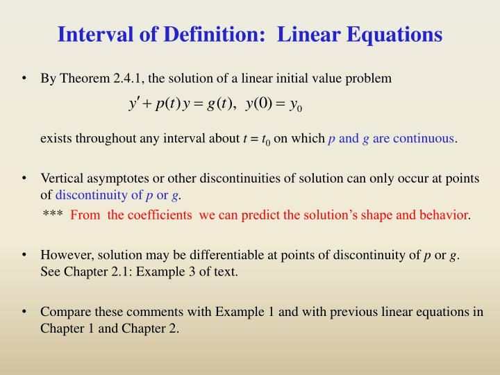 Interval of Definition:  Linear Equations