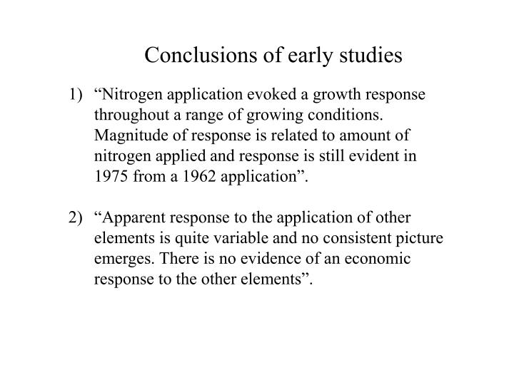 Conclusions of early studies
