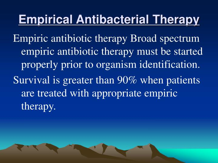 Empirical Antibacterial Therapy