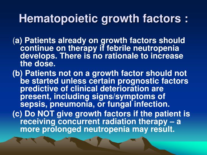 Hematopoietic growth factors :