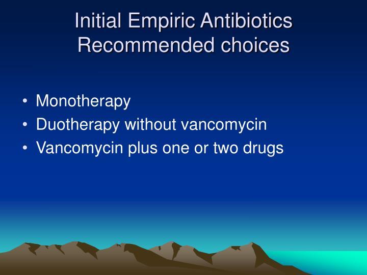 Initial Empiric Antibiotics
