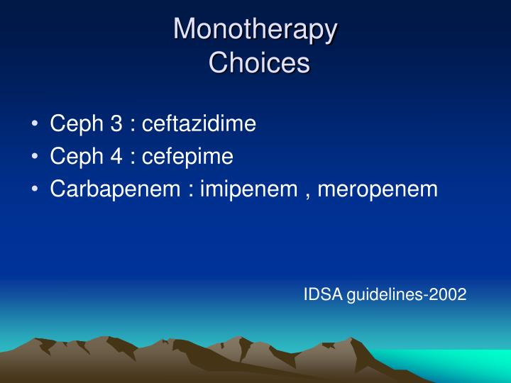 Monotherapy