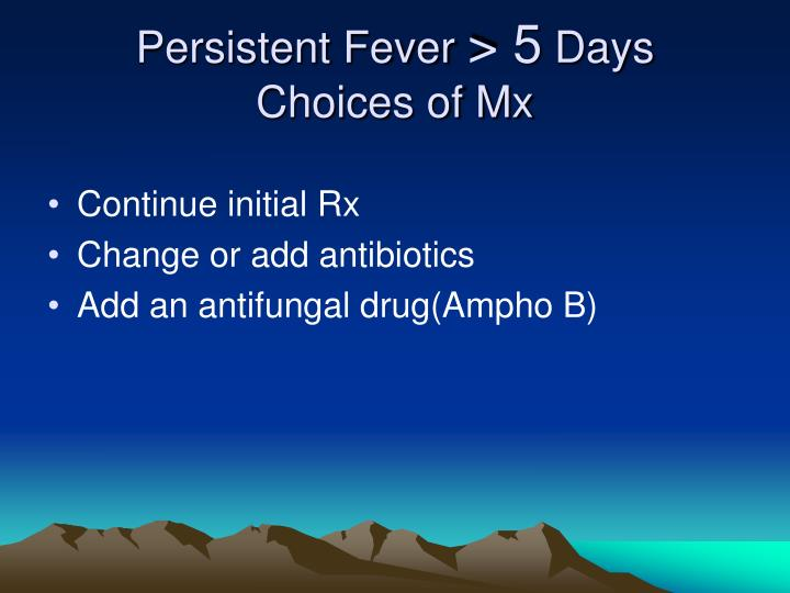 Persistent Fever