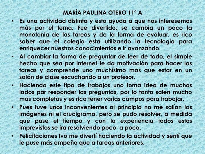 MARÍA PAULINA OTERO 11º A