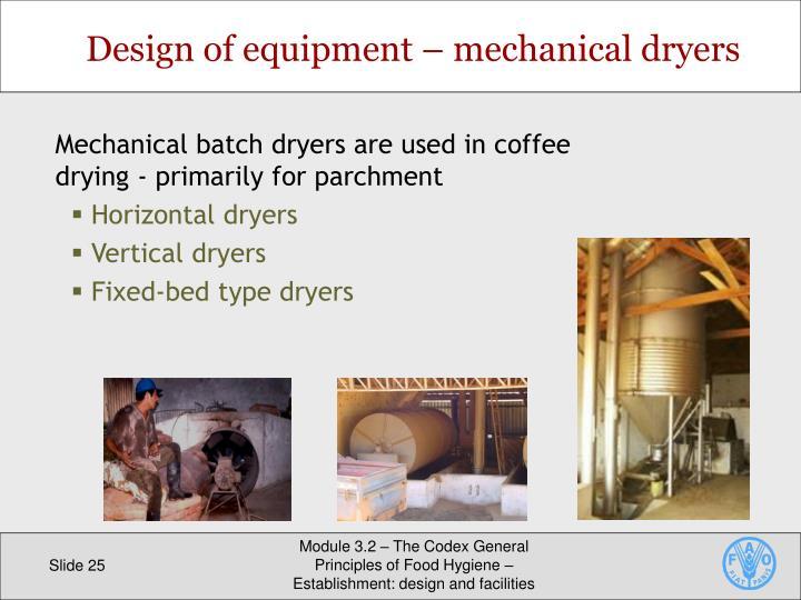 Design of equipment – mechanical dryers